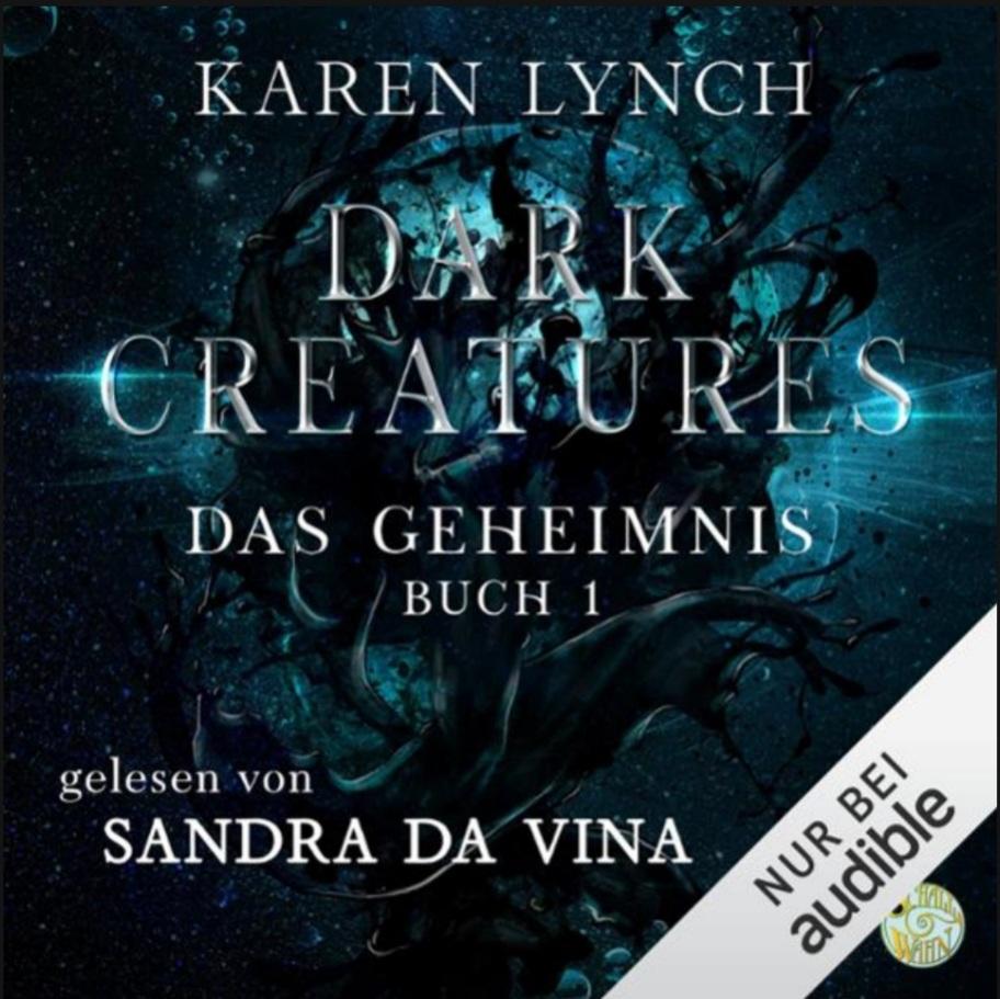 Dark Creatures: Das Geheimnis von Karen Lynch