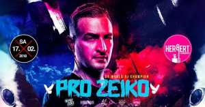 PRO ZEIKO - 3x World DJ Champion • Herbert • 17/02 • 2floors @ Herbert Club & Disco | Kamenz | Germany