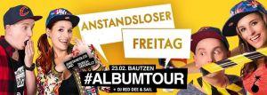 Anstandsloser Freitag | Anstandslos & Durchgeknallt Album Tour @ Mono Bautzen | Bautzen | Germany
