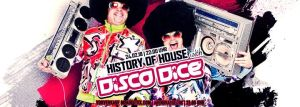 History of House /w Disco Dice @ Mono Bautzen | Bautzen | Germany