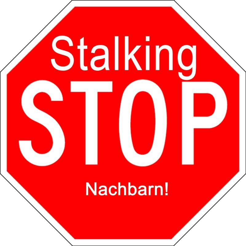 stop stalking wenn nachbarn stalken sind massivste gegenma nahmen richtig und zielf hrend. Black Bedroom Furniture Sets. Home Design Ideas