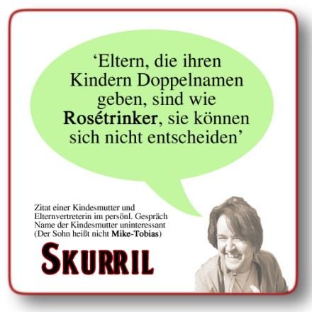 Skurril: Eltern & Rosétrinker (Zitat des Tages)
