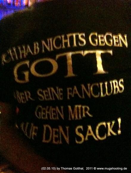 """T-Shirt-Spruch: """"Ich hab nichts gegen Gott...."""""""