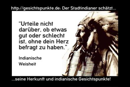 Indianer 02.11: Urteile nicht darüber, ob etwas schlecht...
