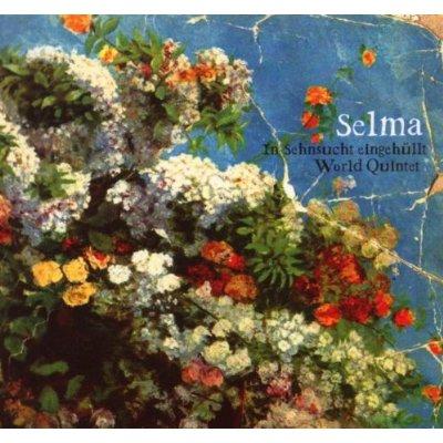 Selma - In Sehnsucht eingehüllt! (CD-Cover)