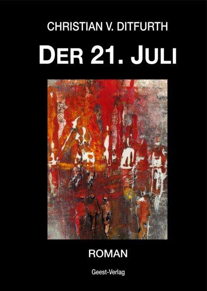 """Buchtitel: """"Der.21.Juli"""" Christian von Ditfurth"""