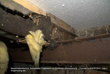 Bauschadensbericht: Schadhafter Tragbalken mit tückischer Ummantelung