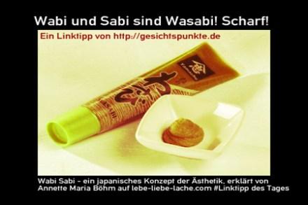 Wabi und Sabi sind Wasabi! Scharf! #Linktipp