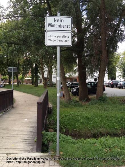 """Das öffentliche Paralleluniversum: """"Bitte parallele Wege benutzen"""""""
