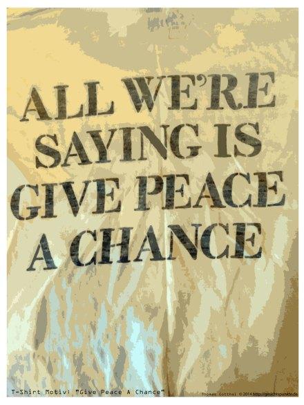 Gib dem Frieden eine Chance!