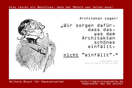 Wilhelm Busch: Architekten über Statiker