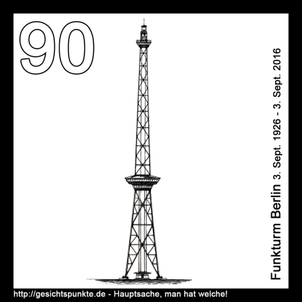 90 Jahre Funkturm Berlin
