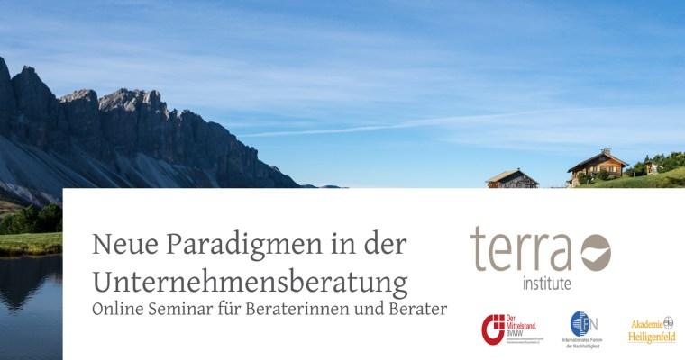 Neue Paradigmen in der Unternehmensberatung – Das TERRA INSITUTE veranstaltet Online Event