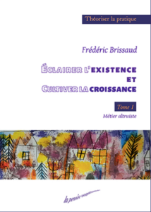 Cultiver l'existence