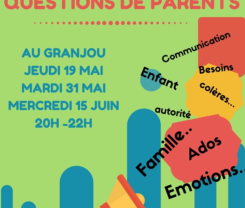 Questions de parents au Granjou, Monestier de Clermont