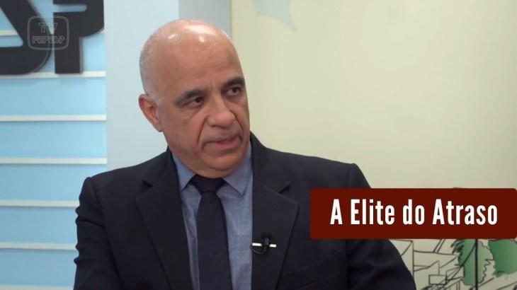 Sociologia - A Elite do Atraso - Da Escravidão à Lava Jato