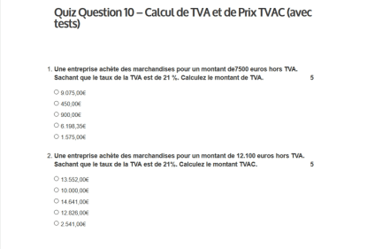 Quiz question 10 - Calcul de TVA et de prix TVAC