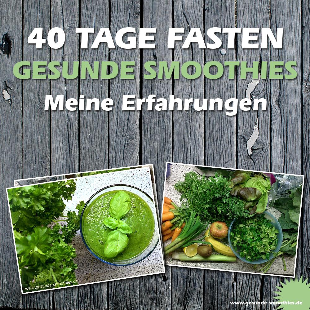 40 Tage fasten mit grünen Smoothies