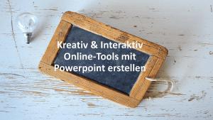 Kreative Online-Tools mit Powerpoint