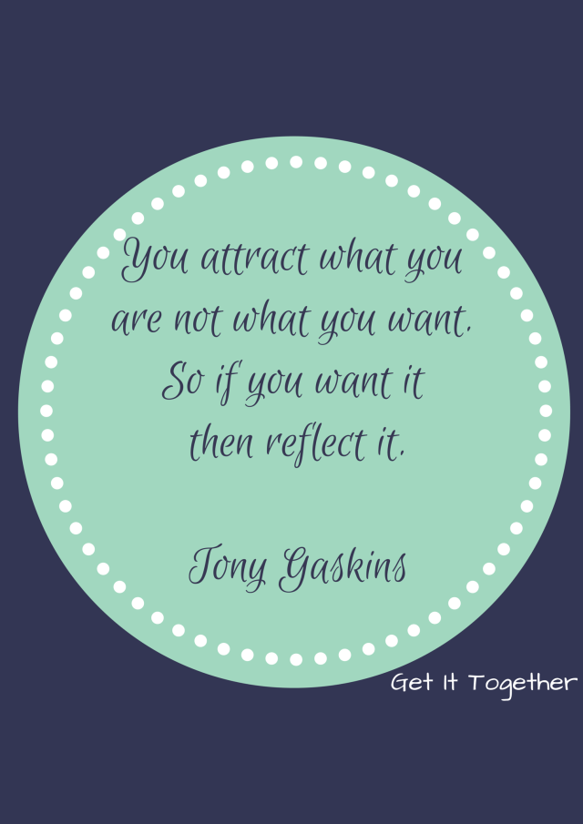 you attract what you are not what you