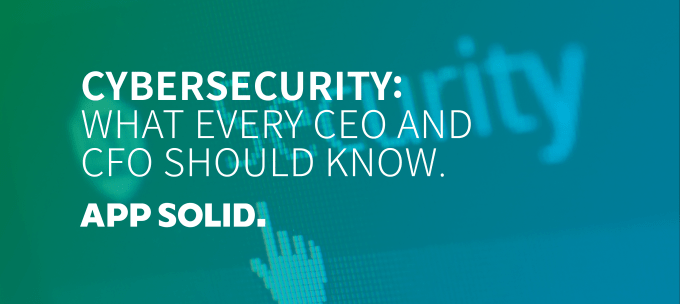 Blog_Post_Banners_Cybersecurity_What-Every-CEO-and-CFO-Should-Know