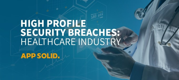 High-Profile-Security-Breaches-Healthcare-Industry-Blog-IMG.jpg
