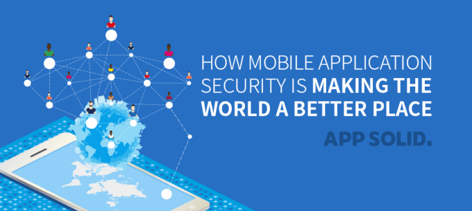 How-Mobile-Application-Security-is-making-the-World-a-Better-Place-Blog-IMG.png