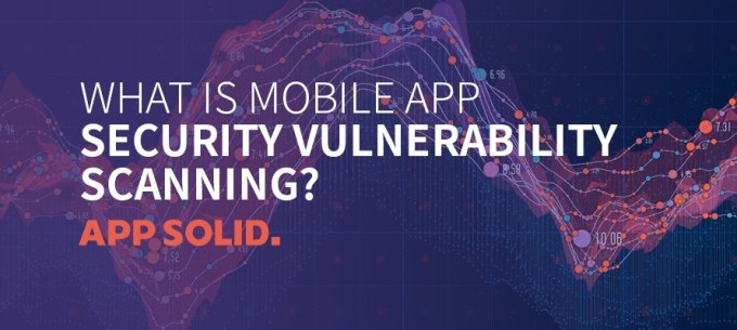What-is-Mobile-App-Security-Vulnerability-Scanning-Blog-IMG.jpg