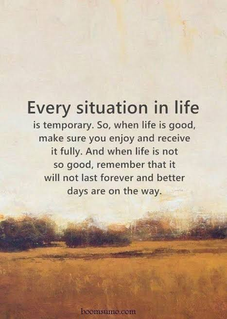 Quote - Every situation in life
