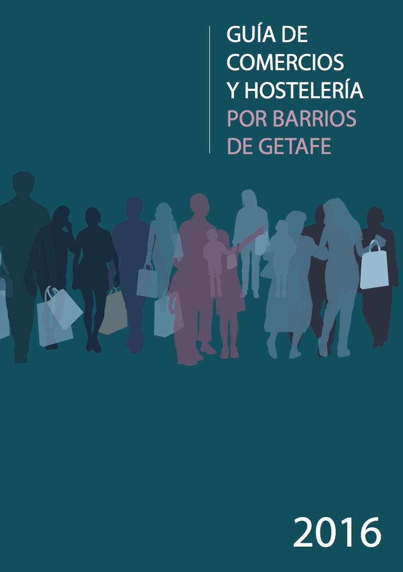 GUÍA DE COMERCIO Y HOSTELERÍA POR BARRIOS DE GETAFE 2016