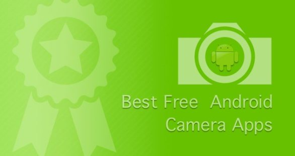 Best Free Camera apps for Android