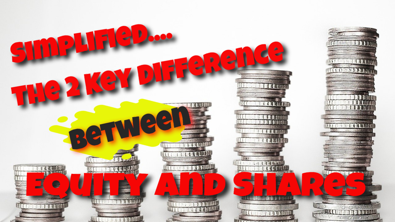 Simplified 2 Key Difference Between Equity And Shares