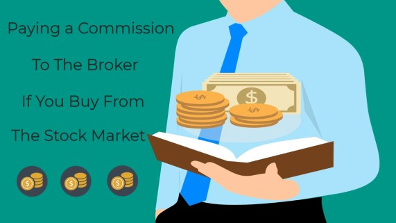 Paying a Commission To The Broker