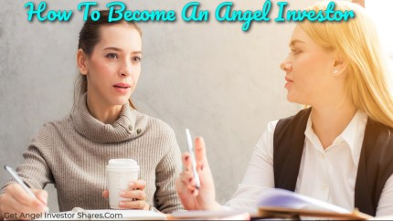 How To Become An Angel Investor