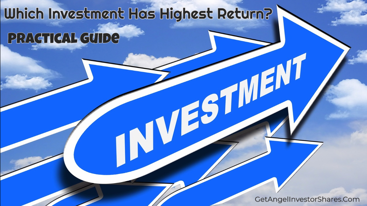 Which Investment Has Highest Return