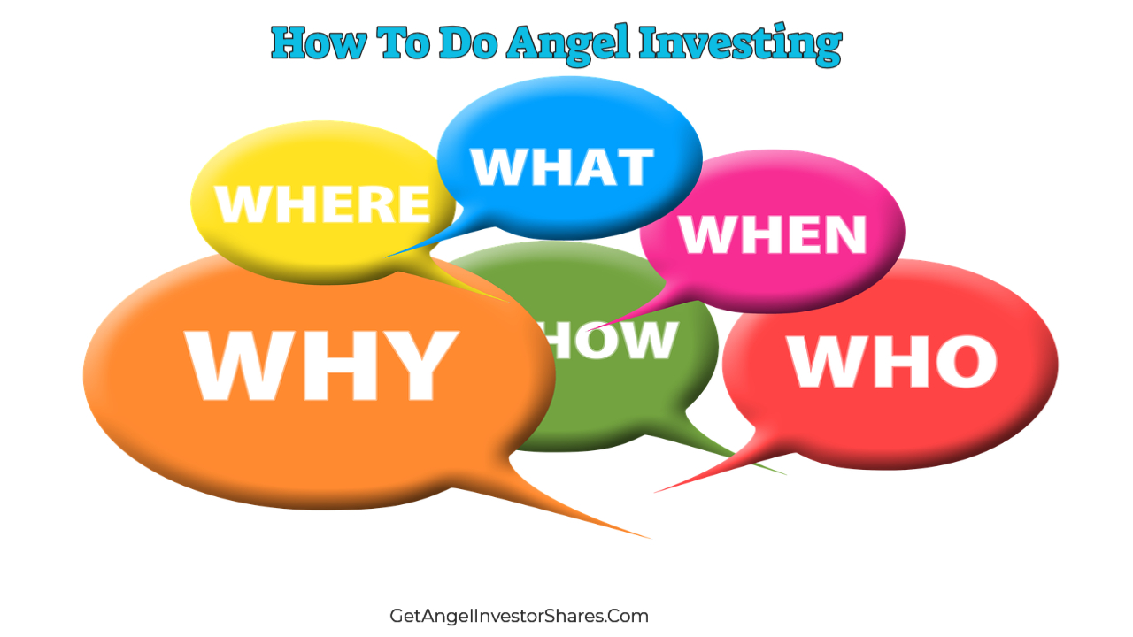 How To Do Angel Investing