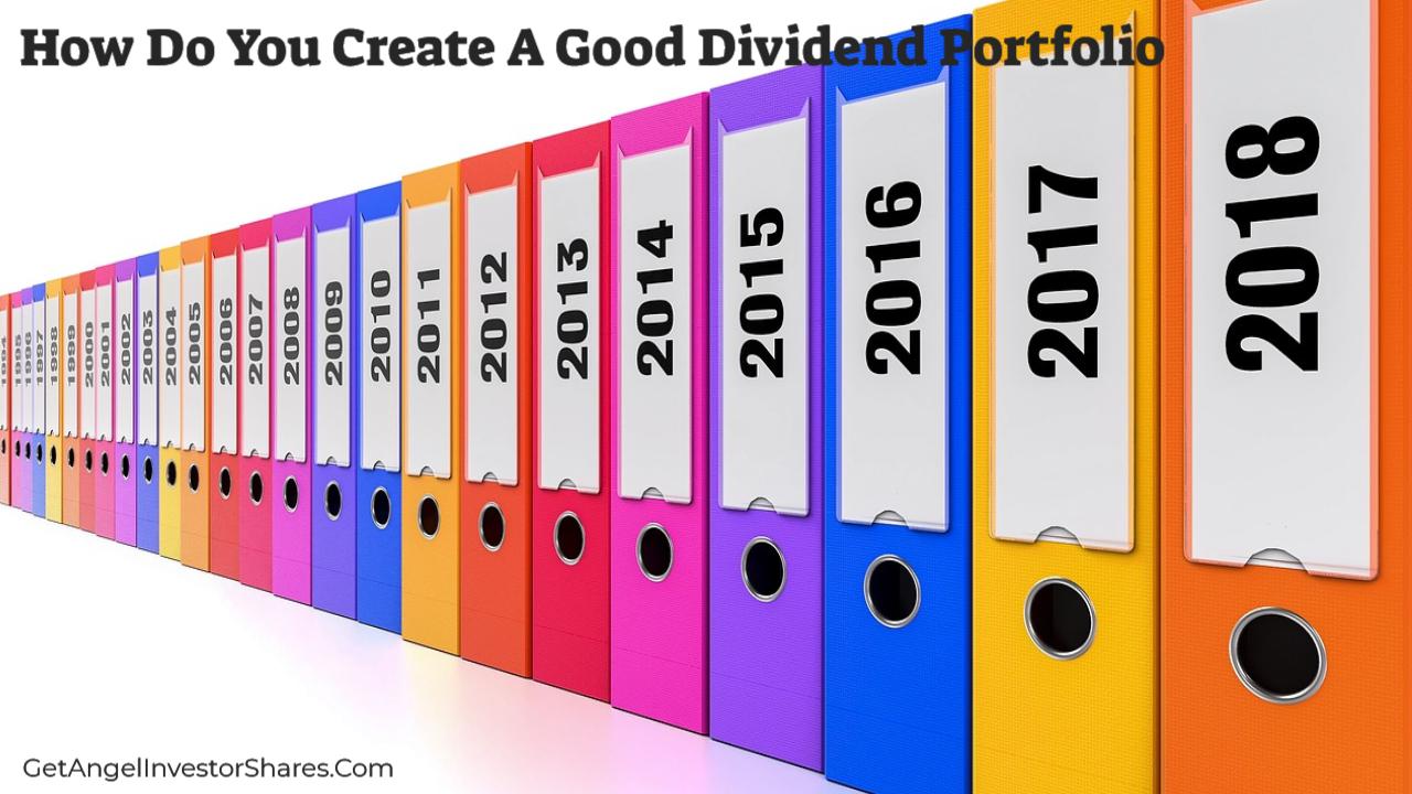 How Do You Create A Good Dividend Portfolio