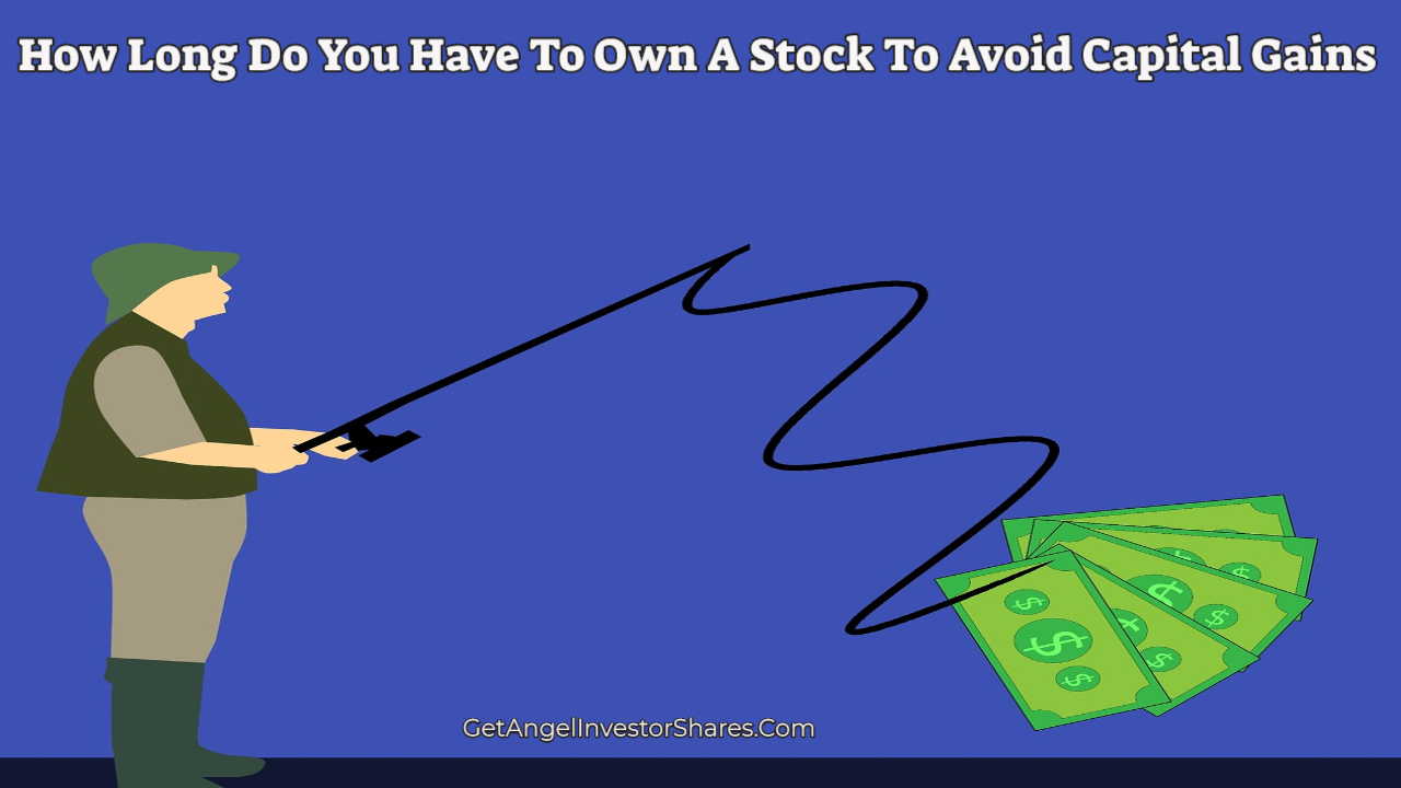 how long do you have to own a stock to avoid capital gains tax