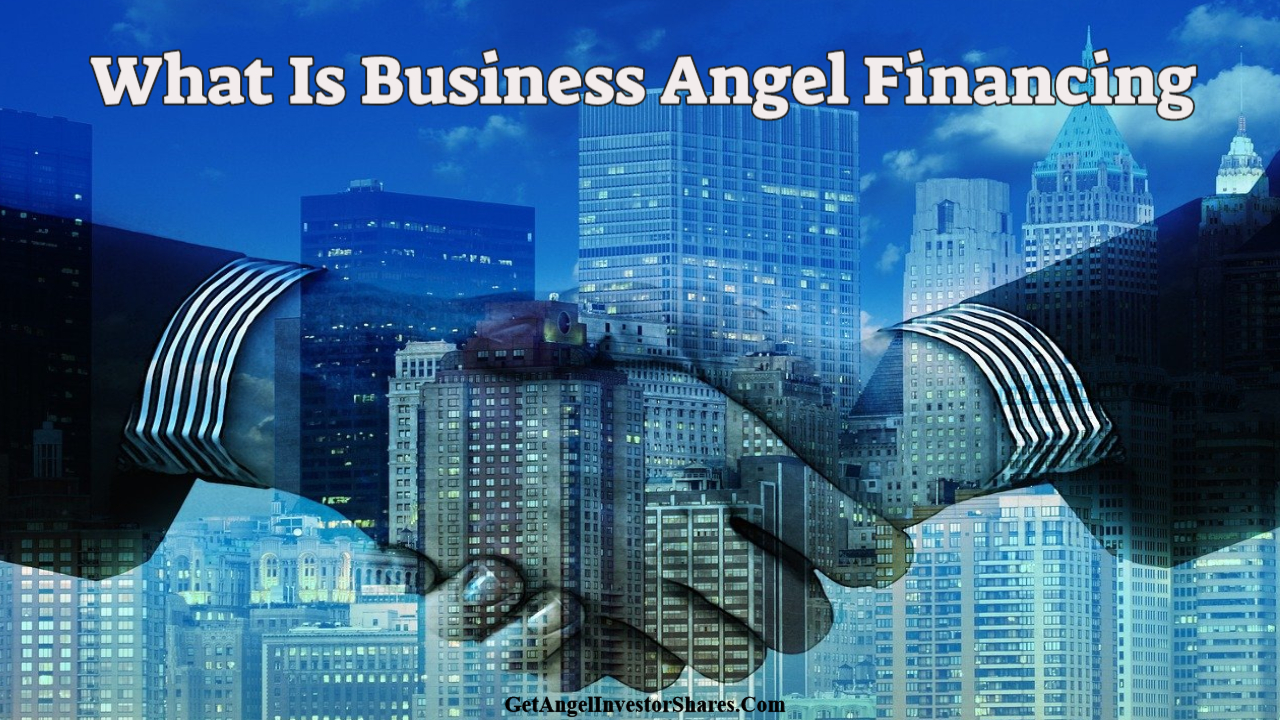 What Is Business Angel