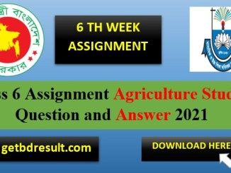 Class 6 Agriculture Studies Assignment Answer| 6 th week 2021