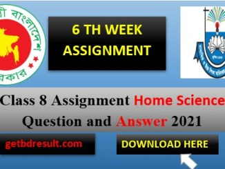 Class 8 Home Science Assignment Answer| 6 th week 2021