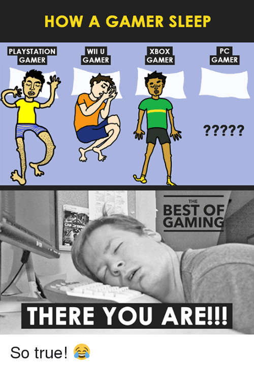 how a gamer sleep