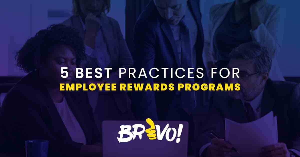 5 Best Practices For Employee Rewards Programs