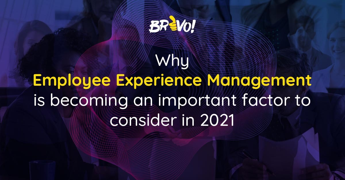 Why-Employee-Experience-Management-is-becoming-an-important-factor-to-consider-in-2021