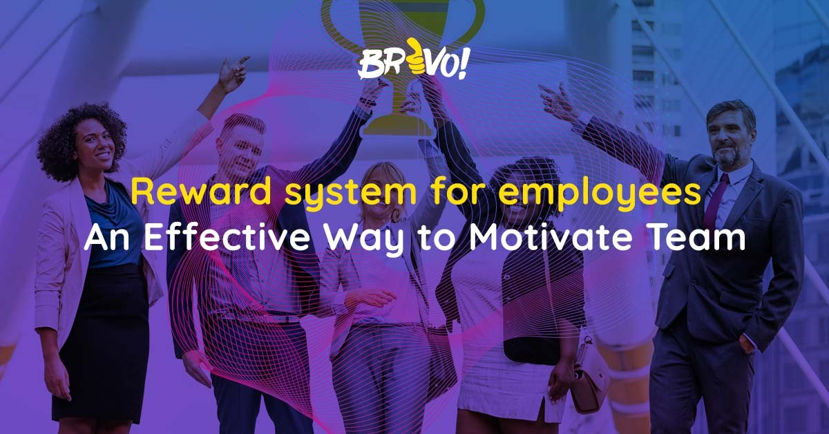 Reward system for employees: An Effective Way to Motivate Team