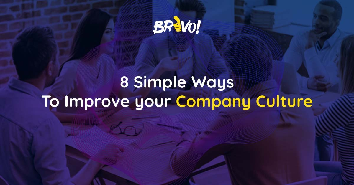 8 Simple Ways to Improve your Company Culture