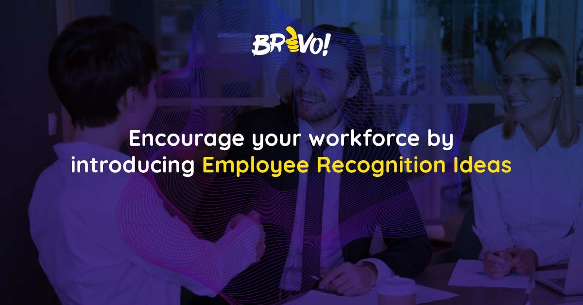 Encourage Your Workforce by Introducing Employee Recognition Ideas