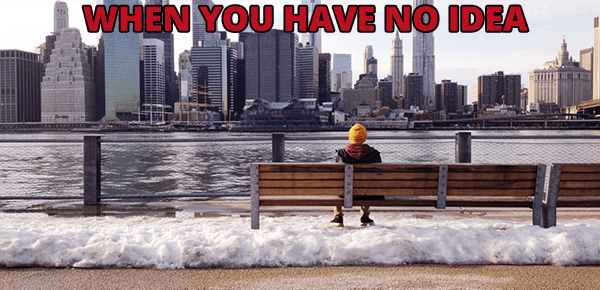 What to do with your life when you have no idea