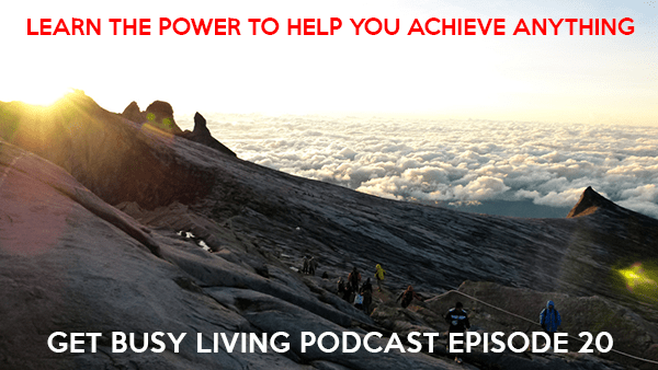 GBL 020: Learn The Power To Help You Achieve Anything