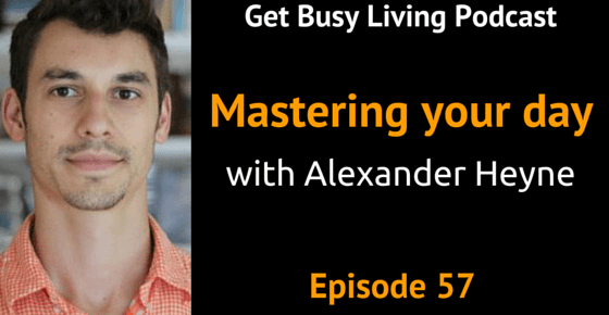 Master the Day with Alexander Heyne